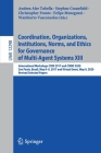 Coordination, Organizations, Institutions, Norms, and Ethics for Governance of Multi-Agent Systems XIII: International Workshops Coin 2017 and Coine 2 Cover Image