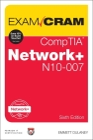 Comptia Network+ N10-007 Exam Cram (Exam Cram (Pearson)) Cover Image