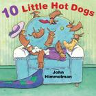 10 Little Hot Dogs Cover Image