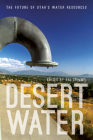 Desert Water: The Future of Utah's Water Resources Cover Image