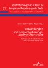 Entwicklungen Im Energieregulierungs- Und Wirtschaftsrecht: Beitraege Zum 80. Geburtstag Von Prof. Dr. Gunther Kuehne, LL.M. (Veroeffentlichungen Des Instituts Fuer Energie- Und Regulier #71) Cover Image