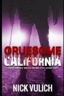 Gruesome California: Murder, Madness, and Macabre in The Golden State Cover Image