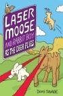 Laser Moose and Rabbit Boy: As the Deer Flies Cover Image