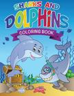 Sharks and Dolphins Coloring Book Cover Image