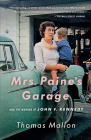 Mrs. Paine's Garage: And the Murder of John F. Kennedy Cover Image