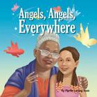 Angels, Angels, Everywhere Cover Image