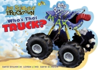 Who's That Truck? (Jon Scieszka's Trucktown) Cover Image