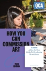 How You Can Commission Art: A Step-by-Step Guide To Developing New Culture Cover Image