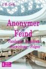Anonymer Feind: Pandemie - Lockdown - Auswirkung - Folgen. Cover Image