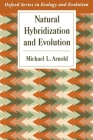 Natural Hybridization and Evolution (Oxford Series in Ecology and Evolution) Cover Image