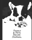 It's a Family Recipe Notebook: Journal your own & your pets favorite recipes with blank prompts to write in Cover Image