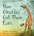 How Giraffes Got Their Ears Cover Image
