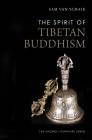 The Spirit of Tibetan Buddhism (The Spirit of ...) Cover Image