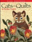 Cats in Quilts. 14 Purrfect Projects - Print on Demand Edition Cover Image