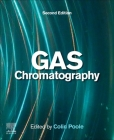 Gas Chromatography (Handbooks in Separation Science) Cover Image