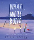 What We'll Build: Plans For Our Together Future Cover Image