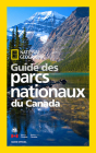 National Geographic Guide des parcs nationaux du Canada Cover Image