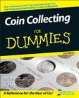 Coin Collecting for Dummies 2e Cover Image