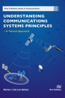 Understanding Communications Systems Principles -- A Tutorial Approach Cover Image