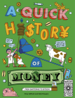 A Quick History of Money: From Bartering to Bitcoin (Quick Histories) Cover Image