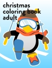 Christmas Coloring Book Adult: Funny Image for special occasion age 2-5, art design from Professsional Artist Cover Image