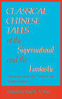 Classical Chinese Tales of the Supernatural and the Fantastic Cover Image