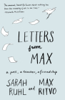 Letters from Max: A Poet, a Teacher, a Friendship Cover Image