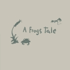 A Frog's Tale Cover Image