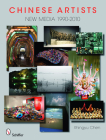 Chinese Artists: New Media, 1990-2010 Cover Image