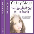 The Saddest Girl in the World Lib/E Cover Image