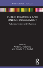 Public Relations and Online Engagement: Audiences, Fandom and Influencers Cover Image