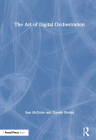 The Art of Digital Orchestration Cover Image