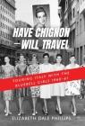 Have Chignon-Will Travel Cover Image