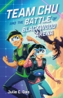 Team Chu and the Battle of Blackwood Arena Cover Image