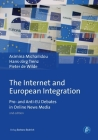 The Internet and European Integration: Pro- And Anti-Eu Debates in Online News Media Cover Image