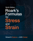 Roark's Formulas for Stress and Strain, 9e Cover Image