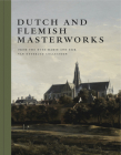 Dutch and Flemish Masterworks from the Rose-Marie and Eijk Van Otterloo Collection: A Supplement to Golden Cover Image