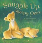 Snuggle Up, Sleepy Ones Cover Image