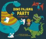 Dino Pajama Party: A Bedtime Book Cover Image