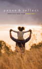 Pause and Reflect: Meditations for Families Cover Image