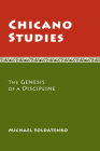 Chicano Studies: The Genesis of a Discipline Cover Image