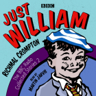 Just William: A Second BBC Radio Collection Cover Image