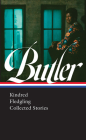 Octavia E. Butler: Kindred, Fledgling, Collected Stories (LOA #338) Cover Image