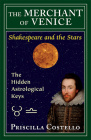 The Merchant of Venice: The Hidden Astrological Keys (Shakespeare and the Stars series) Cover Image