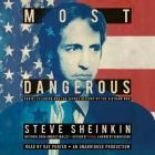 Most Dangerous: Daniel Ellsberg and the Secret History of the Vietnam War Cover Image