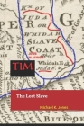 Tim: The Lost Slave Cover Image