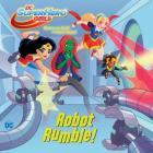 Robot Rumble! (DC Super Hero Girls) (Pictureback(R)) Cover Image