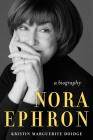 Nora Ephron: A Life Cover Image