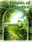 The Houses of St. Augustine Cover Image