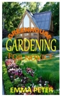 Greenhouse Gardening for Novice: The ultimate beginners manual for a successful greenhouse gardening Cover Image